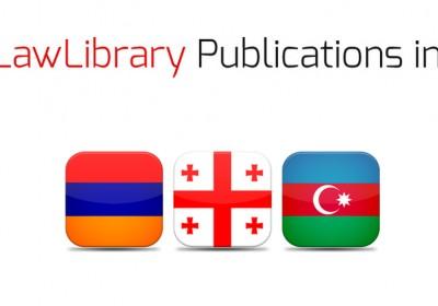 იურიდიული ლიტერატურა - ქართულ, სომხურ და აზერბაიჯანულ ენაზე