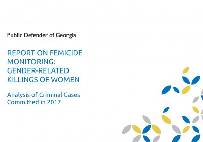 REPORT ON FEMICIDE MONITORING GENDER-RELATED KILLINGS OF WOMEN 2017