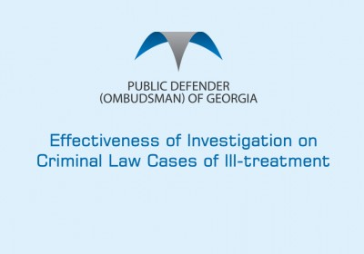 Effectiveness of investigation into criminal cases of ill-treatment