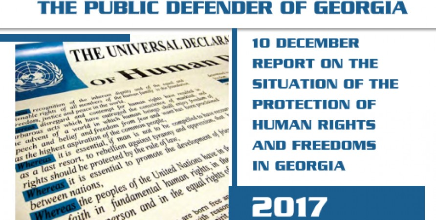 10 December Report on the Situation of the Protection of Human Rights and Freedoms in Georgia