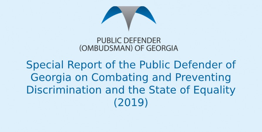 Special Report of the Public Defender of Georgia on Combating and Preventing Discrimination and the State of Equality