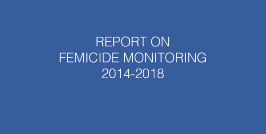 Femicide Monitoring Report 2014-2018