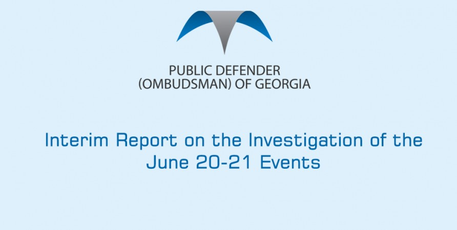 Interim Report on the Investigation of the June 20-21 Events