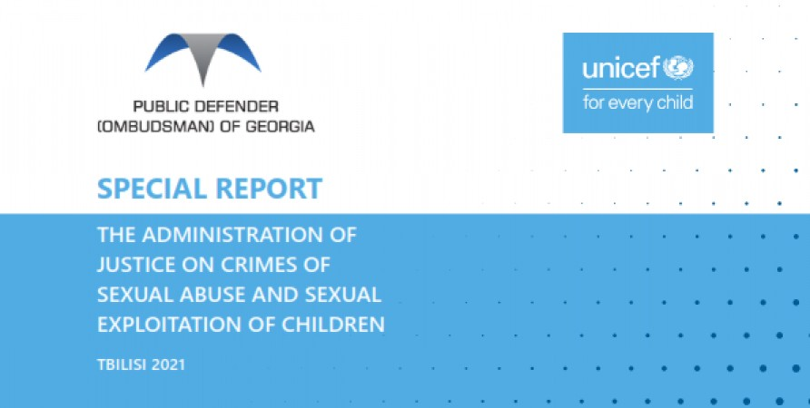 """Special Report """"The Administration of Justice on Crimes of Sexual Abuse and Sexual Exploitation of Children"""""""