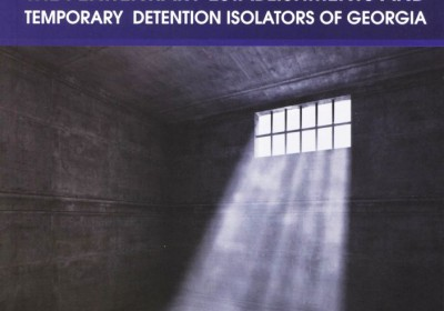 Special Report on the Monitoring of the Penitentiary Establishments and Temporary Detention Isolators of Georgia