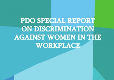 PDO Special Report on Discrimination Against Women in the Workplace