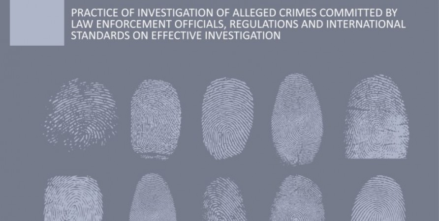 Practice Of Investigation Of Alleged Crimes Committed By Law Enforcement Officials, Regulations And International Standards On Effective Investigation