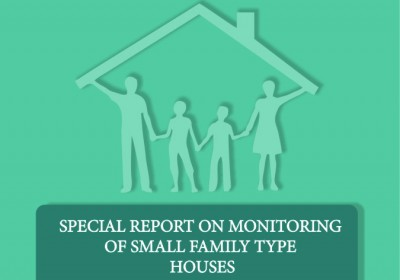 Special Report On Monitoring Of Small Family Type Houses