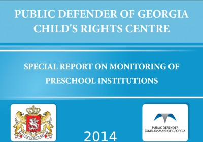 Special Report on Monitoring of Preschool Institutions