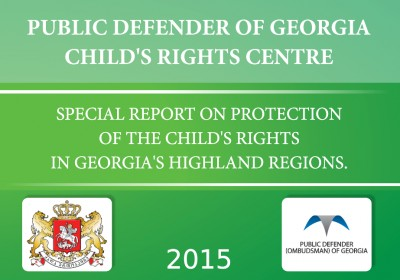 Special Report on Protection of the Child's Rights in Georgia's Highland Regions
