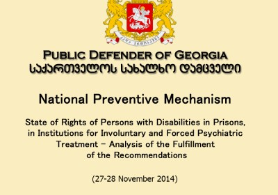 National Preventive Mechanism State of Rights of Persons with Disabilities in Prisons, in Institutions for Involuntary and Forced Psychiatric Treatmen ...