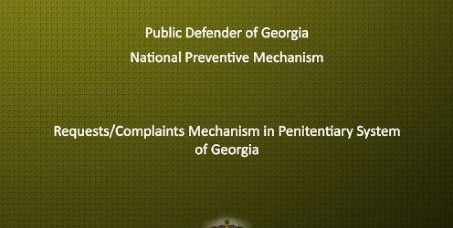 Special Report on Requests/Complaints Mechanism in Penitentiary System of Georgia