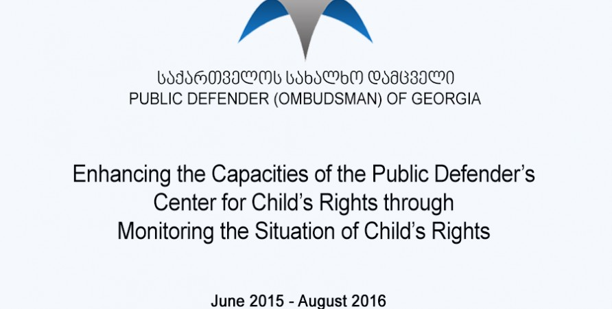 Enhancing the Capacities of the Public Defender's Center for Child's Rights through Monitoring the Situation of Child's Rights