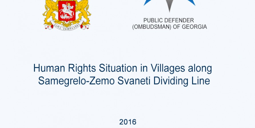 Human Rights Situation in Villages along Samegrelo-Zemo Svaneti Dividing Line